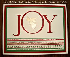 JOY to you!  Easy Christmas card using the 2016 Joyful Nativity stamp set from Stampin' Up!, gold embossing powder, This Christmas Specialty Designer Series Paper, Cherry Cobbler and Garden Green card stocks and ink.  All on Very Vanilla card stock.  See details on https://www.stampinwithpat.blogspot.com