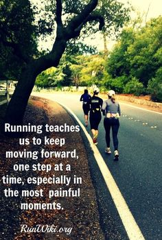 Running teaches us to keep moving forward #running #run #runner #quote #motivation #fitness