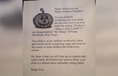 A woman in North Dakota is passing this out to the chubby kids tonight. Way to ruin Halloween!