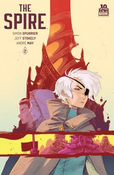 Preview: The Spire #2 (of 8 ),   The Spire #2 (of 8 ) Story: Simon Spurrier Art: Jeff Stokely Cover: Jeff Stokely Publisher: BOOM! Studios Publication Date: August 5th, 2015 ...,  #All-Comic #All-ComicPreviews #Boom!Studios #Comics #JeffStokely #Previews #SimonSpurrier #TheSpire