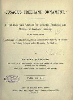 Cusack je od ruky ornament.  Textová kniha s kapitolami o prvkoch, princípy a metódy kreslenie od ruky, pre všeobecné použitie učiteľov a študentov ..