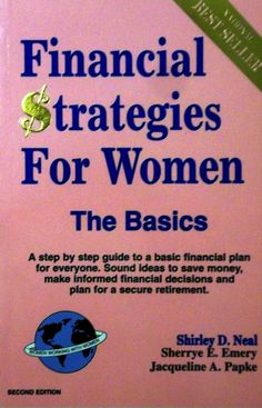 Financial Strategies for Women: the Basics. Second Edition
