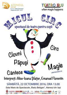 """""""Micul circ"""" – spectacol de teatru pentru copii @Ateneul din Iasi"""