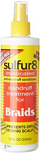 Sulfur 8 Dandruff Treatment For Braids 12 oz. Spray Sulfur 8 http://www.amazon.com/dp/B000AA9HOA/ref=cm_sw_r_pi_dp_xk6exb0W7HJDM