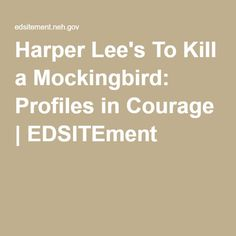 """the instances of courage in to kill a mockingbird by harper lee To kill a mockingbird essay """"to kill a mockingbird"""" by harper lee, set in the united states, explores a range of universal concepts of the 1930s as well as today."""