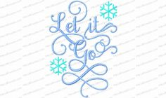 Let It Go Saying Embroidery Design is done in a beautiful calligraphy style -- a great inspirational message.