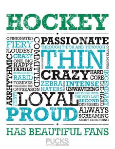 Hockey has beautiful fans