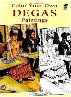 dover coloring book color your own degas paintings - Google Search