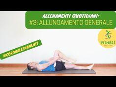ALLENAMENTO QUOTIDIANO #3: distendiamo i muscoli! - YouTube