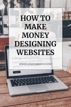 Learn how to start your freelance web design business with this step-by-step guide so that you can start making money designing websites. Web Design Agency, Web Design Tips, Design Ideas, Way To Make Money, Make Money Online, How To Make, Business Design, Business Goals, Business Ideas