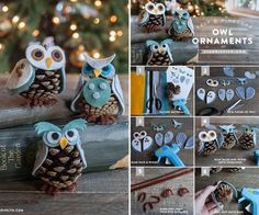 These owl ornaments are made of pin cones and felt, they are so cute !  Check tutorial--> http://wonderfuldiy.com/wonderful-diy-cute-pine-cone-owl-ornaments/