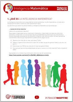 Inteligencias múltiples - Inteligencia matemática. http://www.educacionyculturaaz.com/educacion/guias-didacticas-para-trabajar-las-inteligencias-multiples-descarga