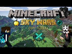 #1 sky wars:Giocando alle Sky Wars con X3ddy - YouTube