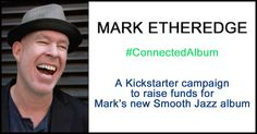 I'm aiming to raise $5,000 to help me complete recording 10 songs with Paul Brown. Check out my Kickstarter Campaign. Thank you so much! https://www.kickstarter.com/projects/1878382485/connected-the-new-smooth-jazz-album-from-mark-ethe