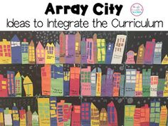 Array City: Ideas to Integrate the Curriculum   <!--Can't find substitution for tag [blog.Title]-->