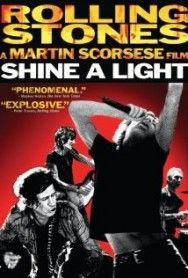 Shine a Light Movie Review | The Movies Center