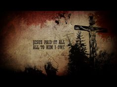 아멘 주 예수여 어서 오시옵소서              Amen! Come, Lord Jesus: JESUS Paid It All, All To HIM I Owe