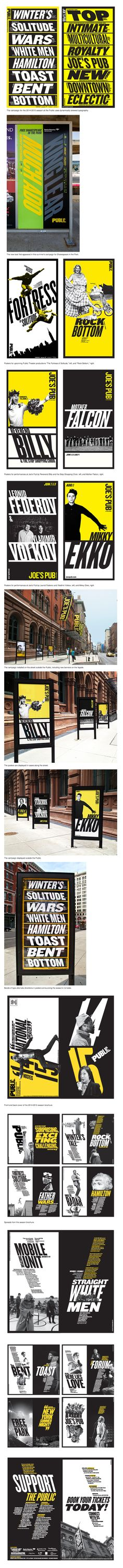campaign typography Paula Scher / Pentagram - The Public Theater Branding And Packaging, Branding Design, Logo Design, Paula Scher, Typography Layout, Typography Poster, Graphic Artwork, Graphic Design Art, Schrift Design