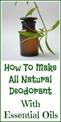 How to make all natural deodorant with clay and essential oils.