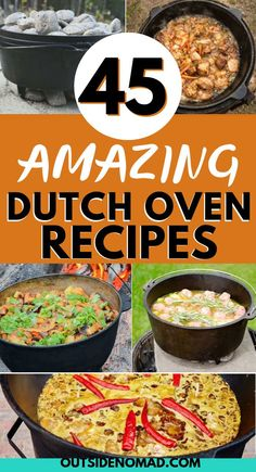 45 Mouth Watering Dutch Oven Camping Recipes Take your camping to the next level with these great Dutch Oven Camping Recipes. 45 recipes that are sure to please family and friends at home or on the campfire. Dutch Oven Beef Stew, Dutch Oven Chicken, Chili Recipe Dutch Oven, Dutch Oven Potatoes, Dutch Oven Camping, Dutch Oven Meals, Dutch Oven Campfire Recipes, Camp Oven Recipes, Dutch Oven Pasta Recipes