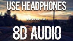 Alan Walker - Fade (8D MUSIC)