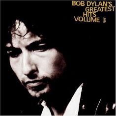 Bob Dylan - Bob Dylan's Greatest Hits Volume 3