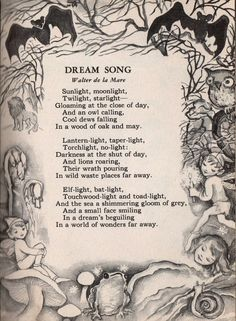 Dream Song by Walter de la Mare from Poems for Boys and Girls illustrated by Lois Maloy Dream Song, Kids Poems, Poem Quotes, Poetry Books, Nursery Rhymes, Faeries, Beautiful Words, Fairy Tales, Fantasy