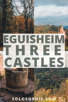 A Guide to Visiting the Three Castles of Eguisheim (Les Trois Châteaux du Haut-Eguisheim), Alsace, France)