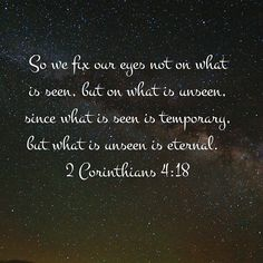 So we fix our eyes not on what is seen but on what is unseen since what is seen is temporary but what is unseen is eternal. 2 Corinthians 4:18 NIV This verse came alive for me after Hurricane Andrew. How easily the stuff of the world can be here one day and gone the next. #SeekJesus HE is eternal. He won't leave you in the midst of the storm. #SeekTheTruth