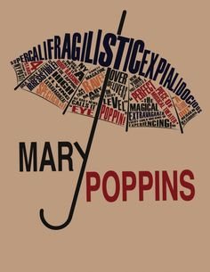 "paula scher The word's ""Mary Poppins"" is large across the page where the y in mary is used as part of the handle of an umbrella. in the top of the umbrella its made of a whole bunch of words and. Paula Scher, Mary Poppins, Disney Love, Disney Art, Disney Pins, Typography Inspiration, Graphic Design Inspiration, Poesia Visual, Plakat Design"