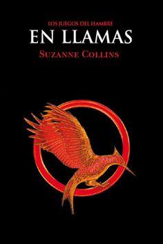 Libro En Llamas, Los Juegos del Hambre (The Hunger Games). Suzanne Collins