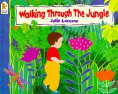 Walking Through the Jungle Big Book by Julie Lacome, Fall Week 4 Preschool Jungle, Before Kindergarten, Dear Zoo, Paws And Claws, Tropical Colors, Children's Picture Books, Big Picture, Animal Books, Book Suggestions