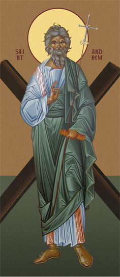 St Andrew the First Called - Holy Apostle