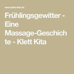 Frühlingsgewitter - Eine Massage-Geschichte - Klett Kita