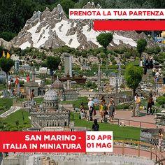 JLAND TRAVEL: SAN MARINO E ITALIA IN MINIATURA DAL 30 APRILE AL ...