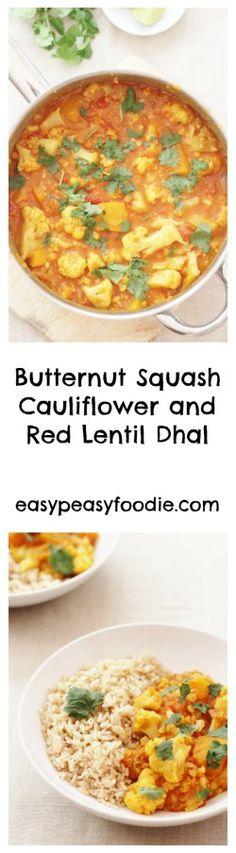 Butternut Squash, Cauliflower and Red Lentil Dhal