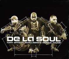 De La Soul Art Official Intelligence Mosaic Thump