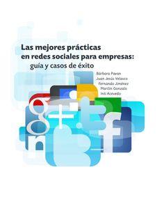 Las mejores prácticas  en redes sociales para empresas:  guía y casos de éxito - Hipertextual