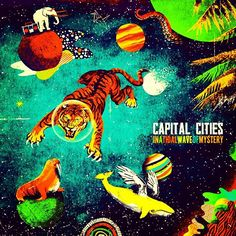"Cool Lookin' Album Covers ""Capital Cities - In a Tidal Wave of Mystery"" #Album #AlbumArt #AlbumCover ..."