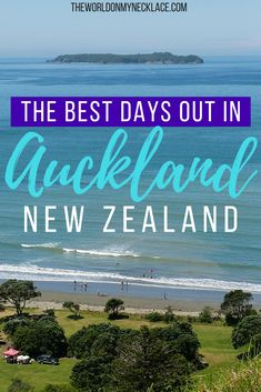 The Best Days out in Auckland, New Zealand. The Auckland region is surprising large and encompasses numerous beaches, mountain ranges, farmland, native bush, islands, volcanoes and two harbours. Click through to find out the top 20 days out in Auckland - from a local. | The World on my Necklace #auckland #newzealand #travelguide