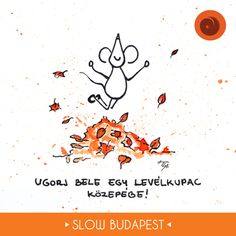 Rajzoljuk a slow forradalmat! Freelance Graphic Design, Hygge, Budapest, Marvel, Graphics, Activities, Drawings, Fictional Characters, Inspiration