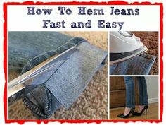 How to hem jeans fast and easy.