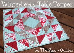Winterberry_tutorial Paula, from The Sassy Quilter! She is showing us how to make this lovely Winterberry Table Topper for Christmas in July! This entire topper is constructed using squares. This project finishes at x Small Quilts, Mini Quilts, Baby Quilts, Quilting Tutorials, Quilting Projects, Sewing Projects, Quilting Ideas, Sewing Ideas, Table Topper Patterns