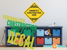 Personalized construction zone fabric decal - Non toxic, customizable, and easy to apply! Made in the USA