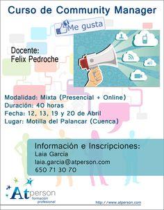 Curso de Community Manager de 40 horas (20 presenciales y 20 online) en Motilla del Palancar (Cuenca) en Abril. Info: laia.garcia@atperson.com