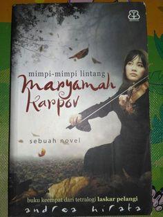 Maryamah Karpov is the fourth novel from tetra logi laskar pelangi written by Andrea Hirata. #laskarpelangi #edensor #maryamahkarpov #sangpemimpi