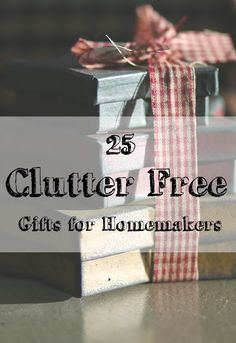 Clutter free gifts that will actually be used and loved.  This list is specifically for homemakers.