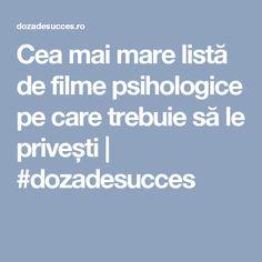 Cea mai mare listă de filme psihologice pe care trebuie să le privești | #dozadesucces