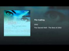 The Calling (The Sacred Well: The Best of 2002)