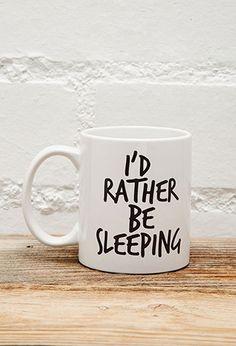 Tickled Teal Rather Be Sleeping Mug | Forever 21   1049257240